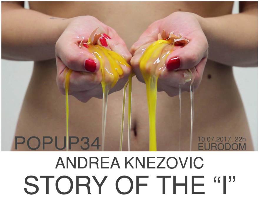 "Andrea Knezovic Story of the ""I"" pupup34 exhibition poster"